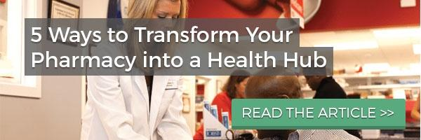 transform your pharmacy into a health hub